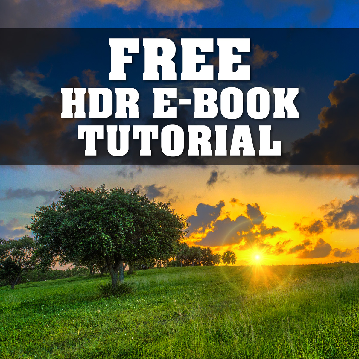 Free HDR Photography E-book Tutorial by Captain Kimo